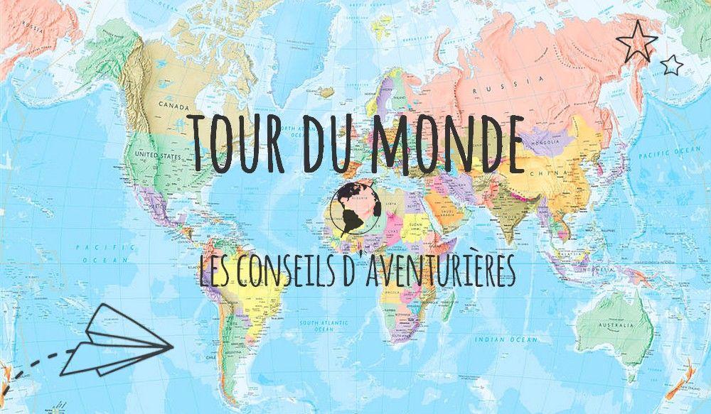 Tour Du Monde Les Conseils D Aventurier Les Pauline